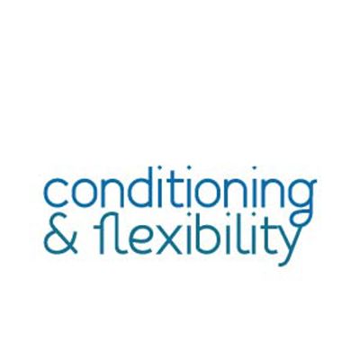 CONDITIONING AND FLEXIBILITY (age 7+)